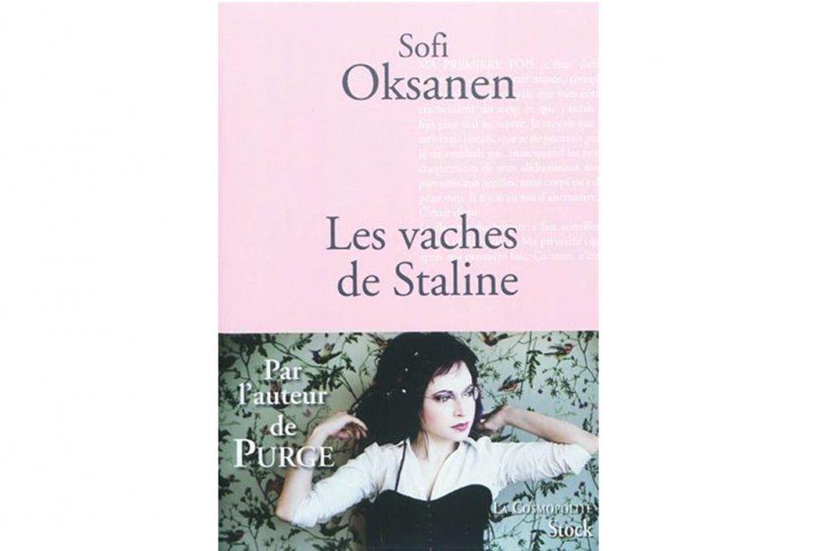 Les vaches de Staline, de Sofi Oksanen. Éd....