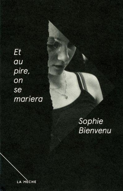 Et au pire, on se mariera de Sophie Bienvenu (La Mèche). Puissant premier roman, sous la forme d'une confession brutale, maladroite et touchante, celle d'une fillette de 13 ans qui aime trop quelqu'un qu'elle ne devrait pas aimer. Ce livre, on ne peut plus le lâcher, jusqu'à sa finale crève-coeur. (Chantal Guy) ()