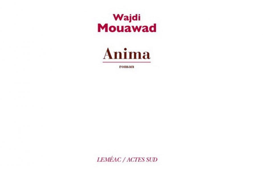 Anima, de Wajdi Mouawad...