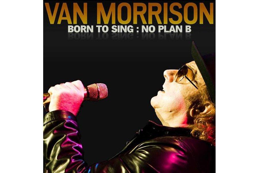 Born to Sing: No Plan B, 34e album studio de Van Morrison enregistré à Belfast,...
