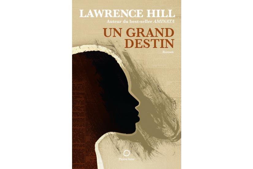 Lawrence Hill, auteur de l'acclamé Aminata, intellectuel engagé, a...