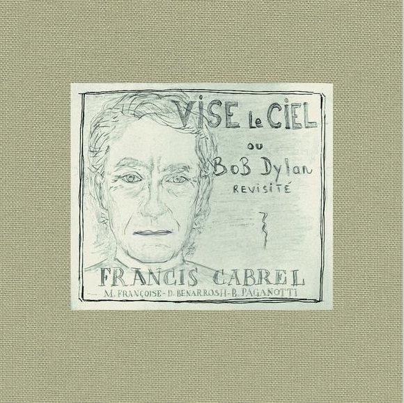 Un demi-siècle après Hugues Aufray, Francis Cabrel se lance dans l'entreprise...