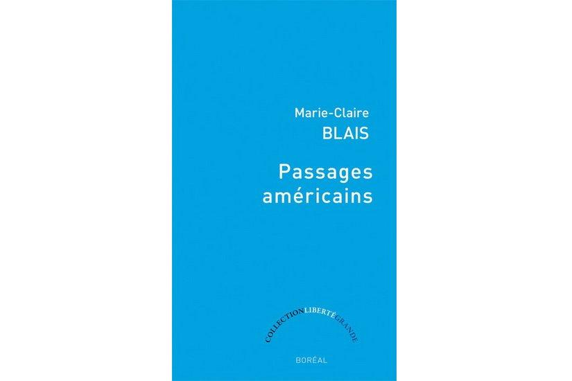 Marie-Claire Blais signe un essai impressionniste sur les grandes heures  de la...