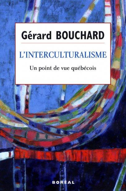 «L'interculturalisme - un point de vue québécois», de... (Photo fournie par Boréal)