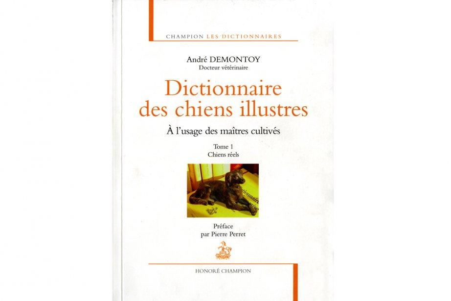 Le Dictionnaire des chiens illustres - À l'usage...