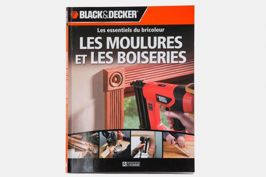 Le guideLes moulures et les boiseries, par Black&Decker,...