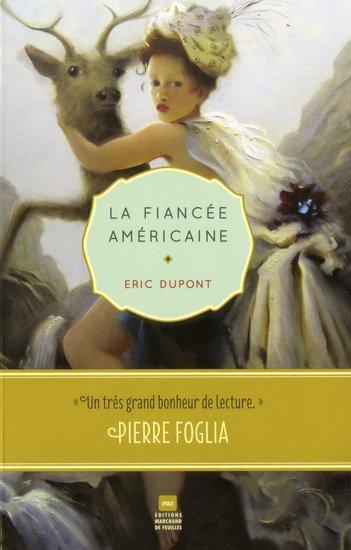 La fiancée américaine, Éric Dupont, Marchand de feuilles ()