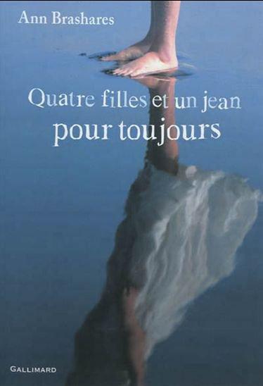 Quatre filles et un jean, pour toujours, Ann Brashares, Gallimard ()