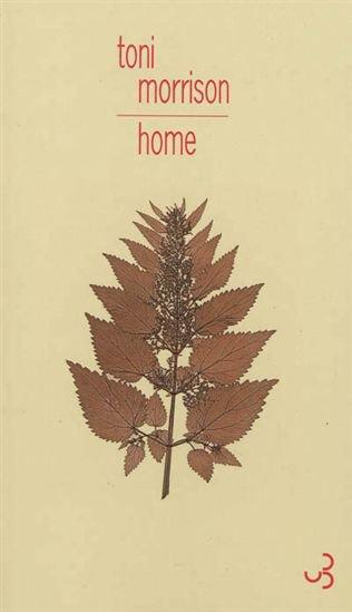 Home, Toni Morrison, Christian Bourgois ()