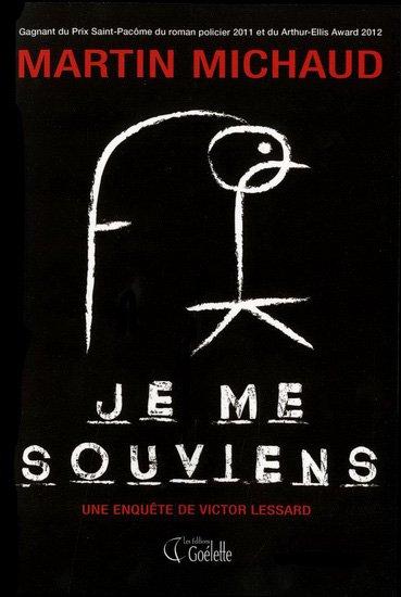 Je me souviens, Martin Michaud, Goélette ()