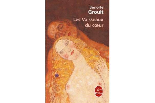 Les vaisseaux du coeur, Benoîte Groulx...