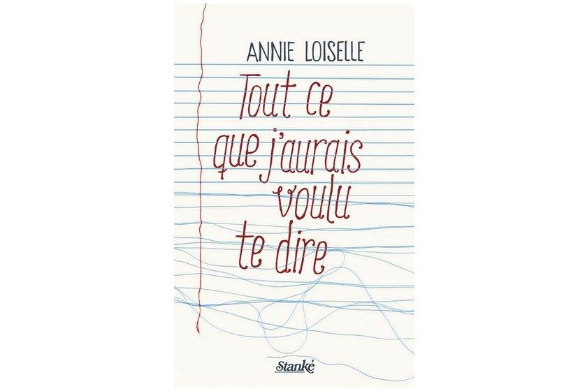 Le premier roman d'Annie Loiselle s'ouvre sur un des plus beaux vers de...