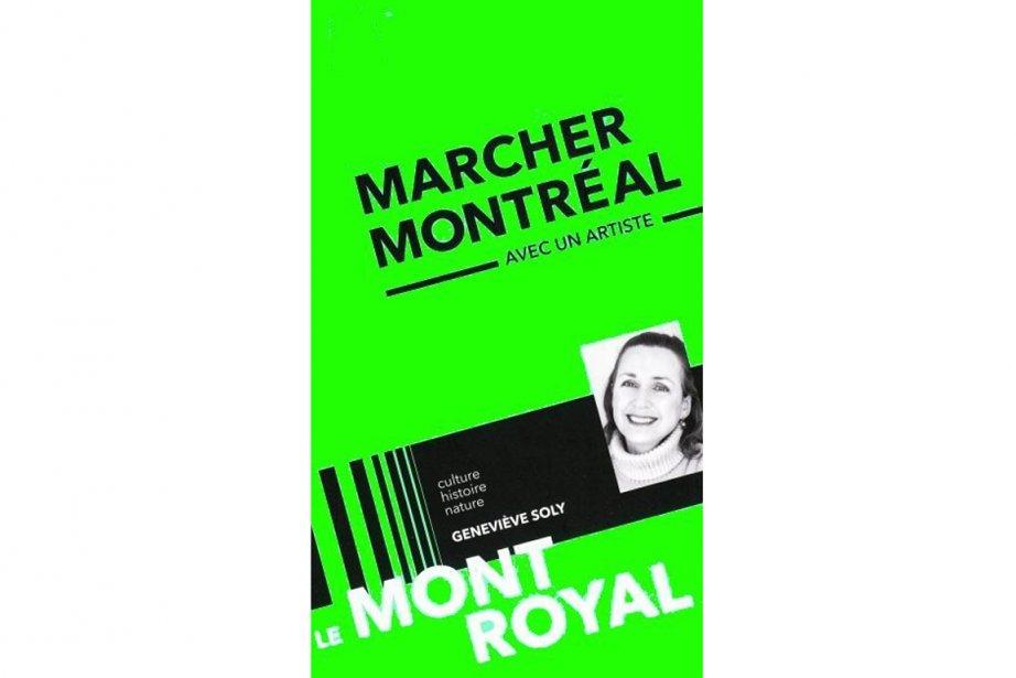 Le mont Royal/Mount Royal, de Geneviève Soly, éd.... (Photo La Presse)
