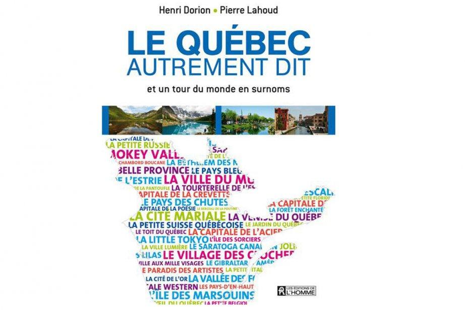 Le Québec autrement dit, de Pierre Lahoud et... (Photo La Presse)