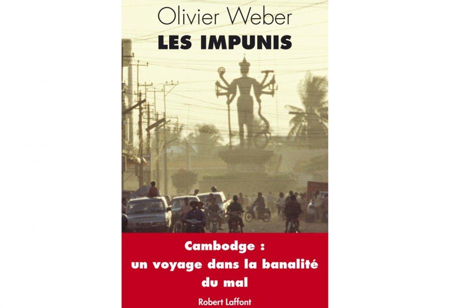 Les Impunis, de l'écrivain et journaliste français Olivier... (Photo fournie par les Éditions Robert Laffont)