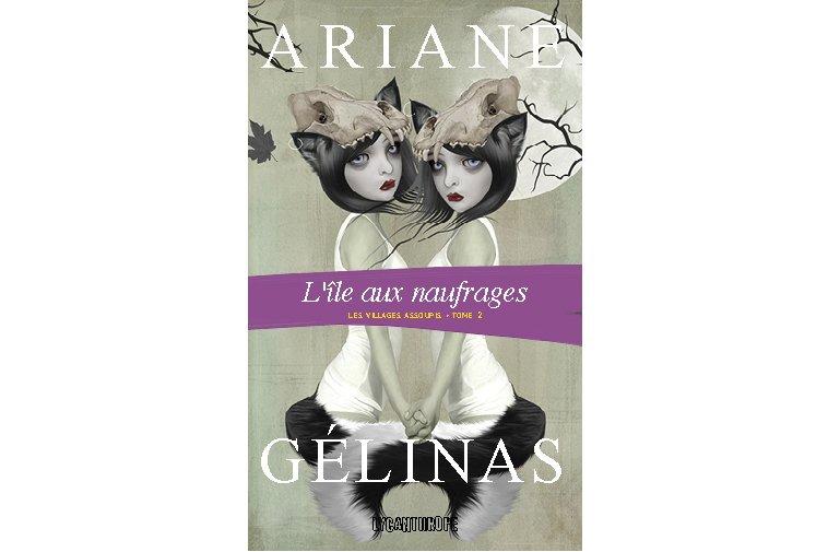 Les villages assoupis, Ariane Gélinas