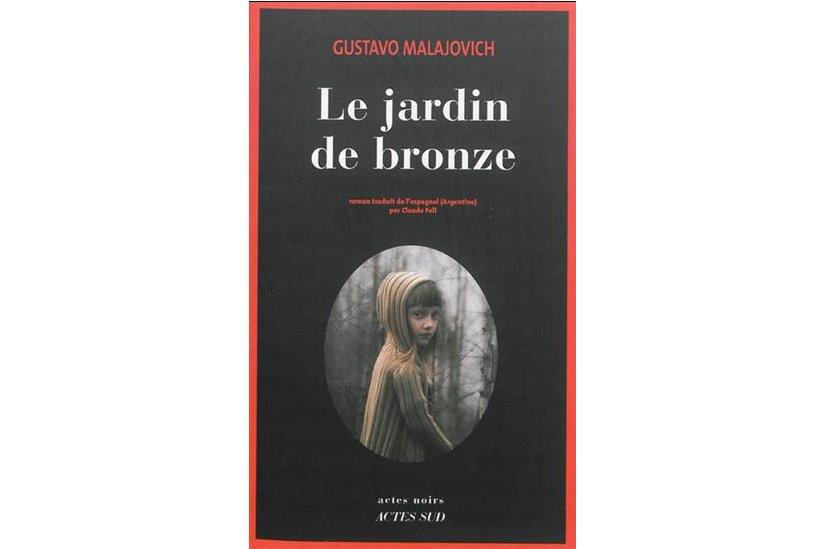 Le Jardin de bronze, de l'Argentin Gustavo Malajovich, est le premier...