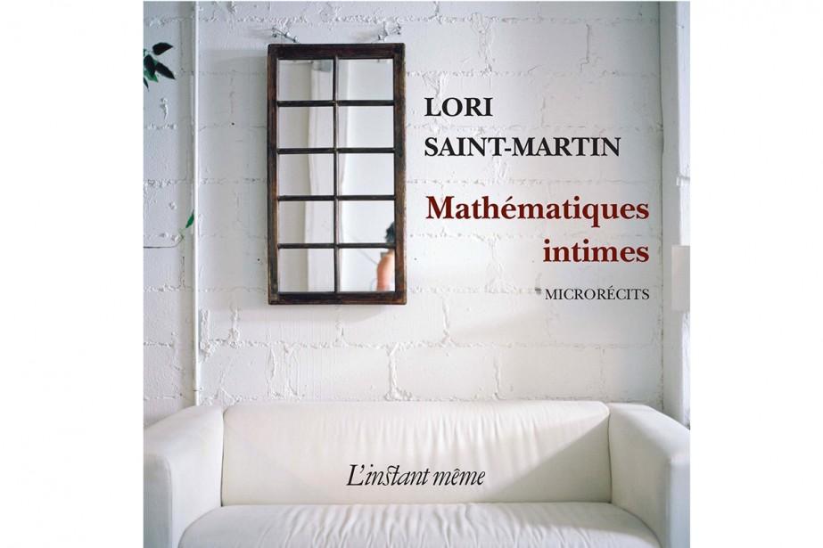 Pour bien faire et rendre compte de Mathématiques intimes de Lori...