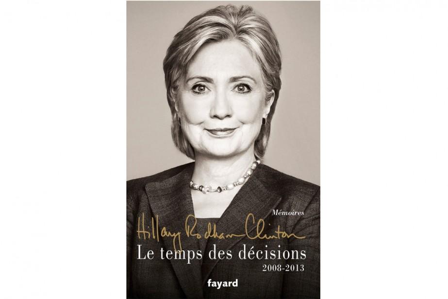Le livre dont tout le monde parle en ce moment, soit les mémoires d'Hillary...