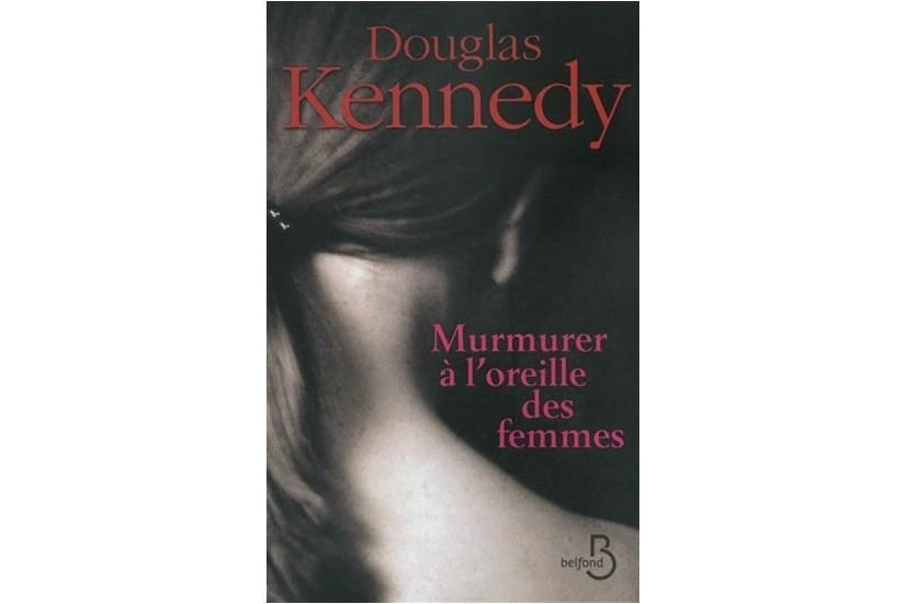 Tous les thèmes de prédilection de Douglas Kennedy se retrouvent dans ce...