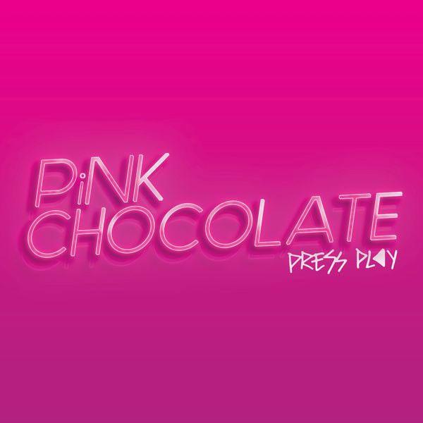 Pink Chocolate,<em>Press Play</em> ()