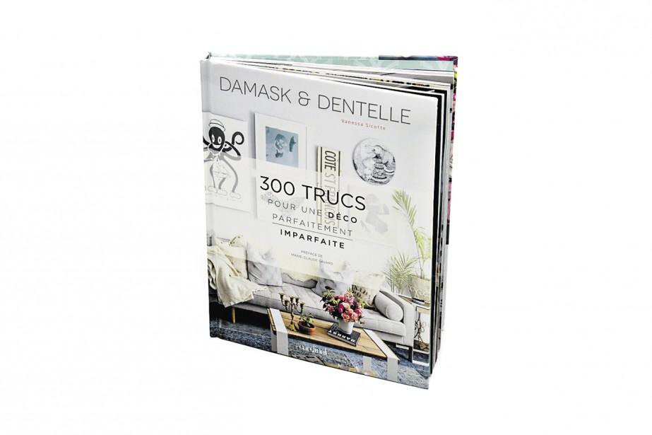 Celui-là, mesdames, on se l'offre pour nous-mêmes! <i>Damask &amp; Dentelle </i>(34,95 $) est un livre plein de fraîcheur et de personnalité. Celle de la blogueuse Vanessa Sicotte, animatrice de <i>Sauvez les meubles</i> à Canal Vie, maman, amoureuse du <i>vintage</i> et du fait main. Pièce par pièce, elle propose des idées et des inspirations qu'on a envie d'adopter illico.<strong></strong> (Le Soleil, Patrice Laroche)