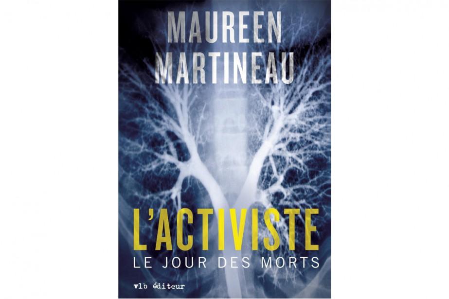 L'activiste: le jour des mortsest le troisième polar de Maureen...