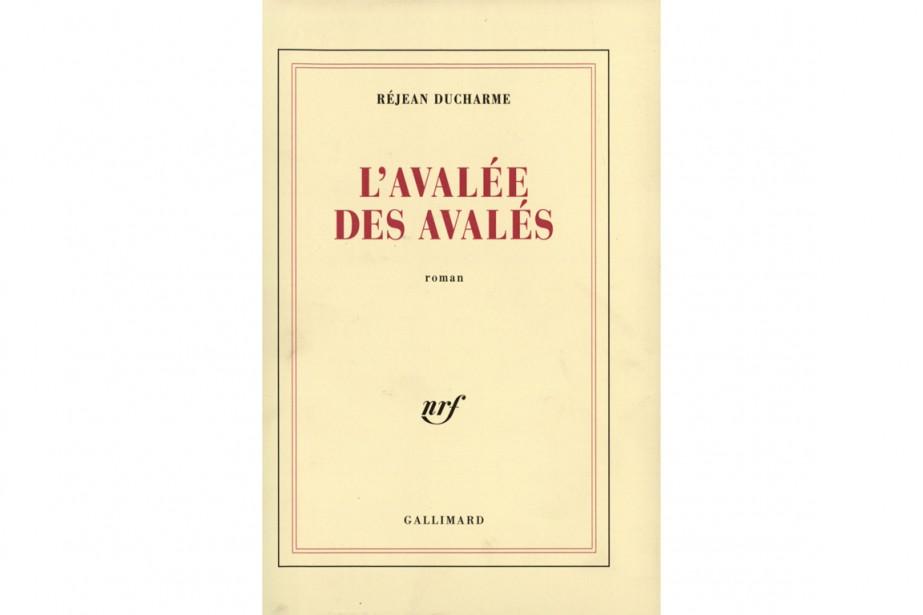 La couverture du roman de Réjean Ducharme L'avalée...