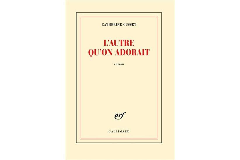 L'autre qu'on adorait, de Catherine Cusset... (Image fournie par Gallimard)
