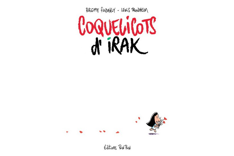 Coquelicots d'Irak,deBrigitte Findakly et Lewis Trondheim... (Image fournie par les Éditions Pow Pow)