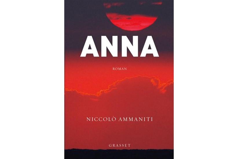 Anna, de Niccolò Ammaniti... (Image fournie par Grasset)
