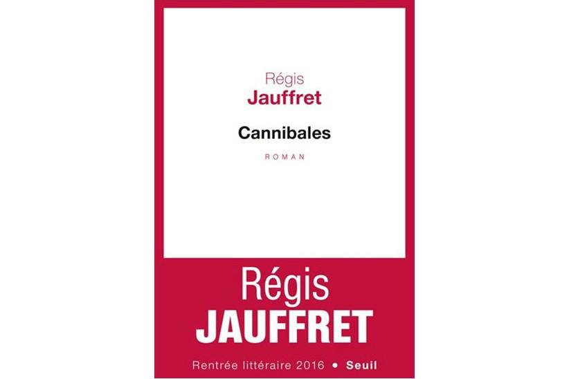 Cannibales, de Régis Jauffret... (Image fournie par le Seuil)