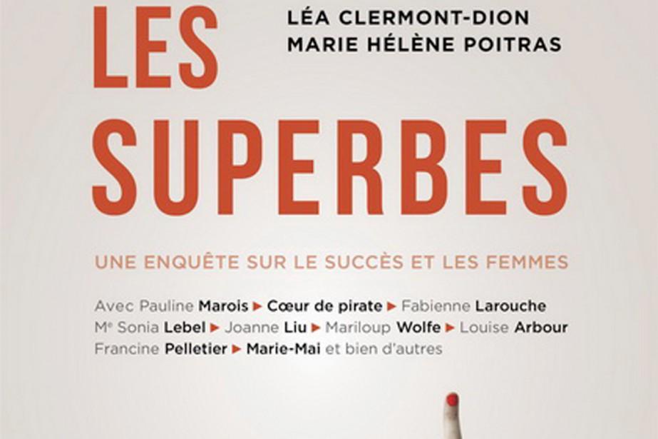 Le livreLes Superbes, coécrit par Léa-Clermont-Dion et Marie...