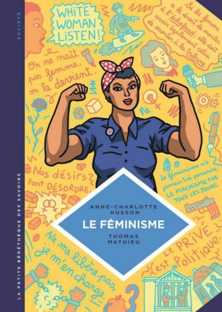 Le féminisme, d'Anne-Charlotte Husson... (Image fournie par Le Lombard)