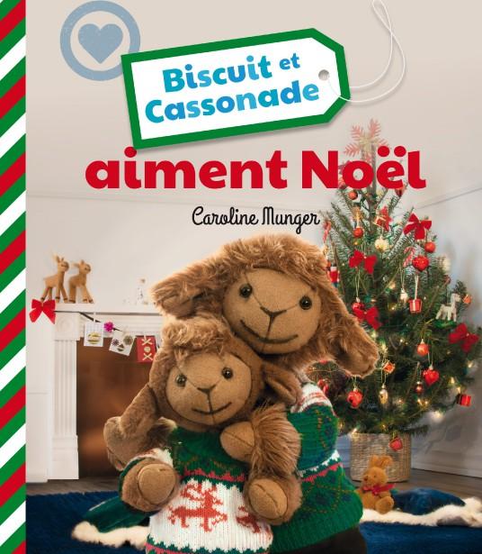 Le plus récent livre de Biscuit et Cassonade paru le 2 novembre dernier est consacré à la fête de Noël. (Courtoisie)