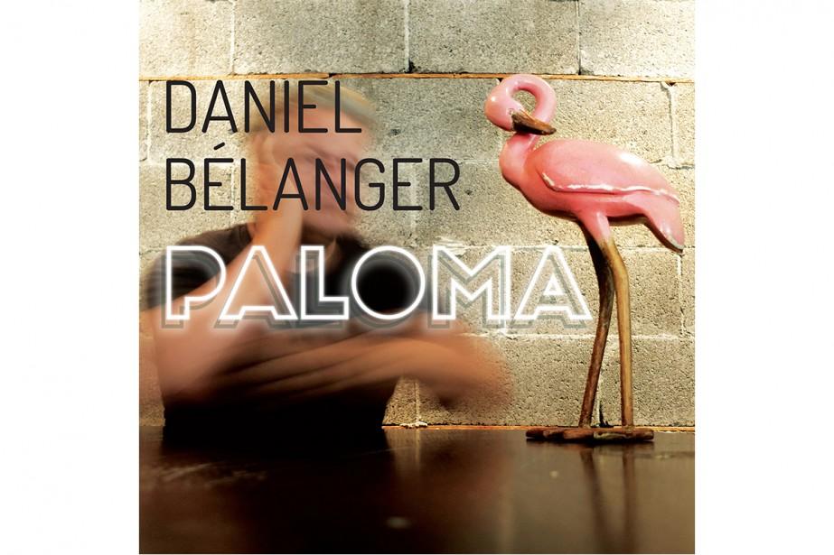 Paloma, de Daniel Bélanger... (image fournie par Audiogram)