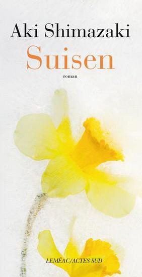 Suisen,d'Aki Shimazaki... (IMAGE FOURNIE PAR LEMÉAC)