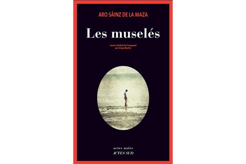 Les muselés, d'Aro Sáinz de la Maza... (Image fournie par Actes Sud)