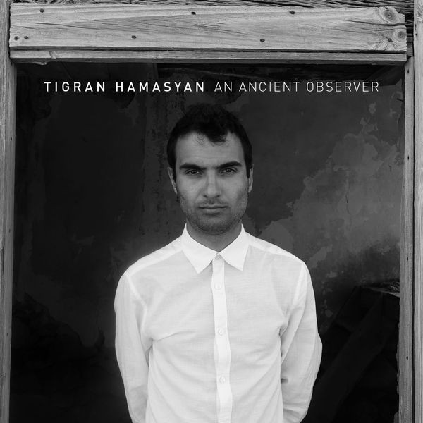 An Ancient Observer, de Tigran Hamasyan... (IMAGE FOURNIE PAR NONESUCH)