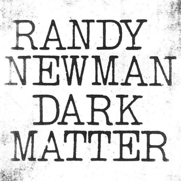 Dark Matter, de Randy Newman... (PHOTO FOURNIE PAR NONESUCH)