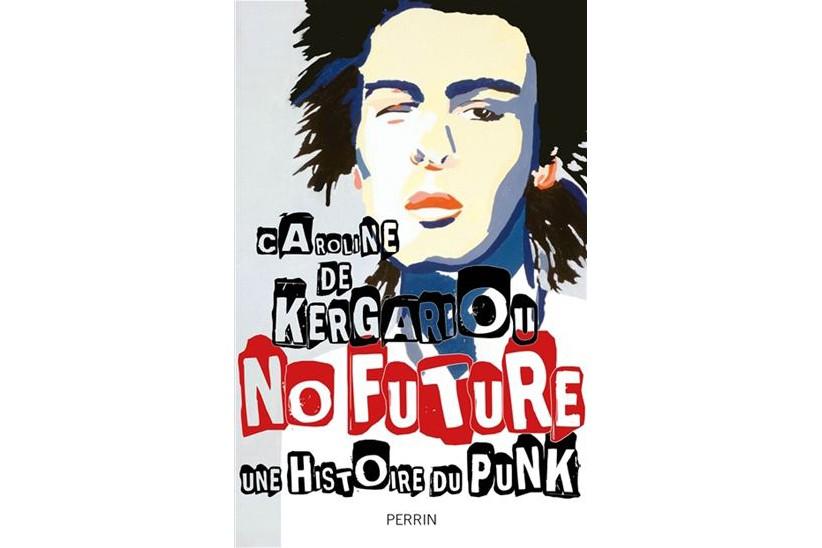No Future - Une histoire du punk, de... (Image fournie par Perrin)