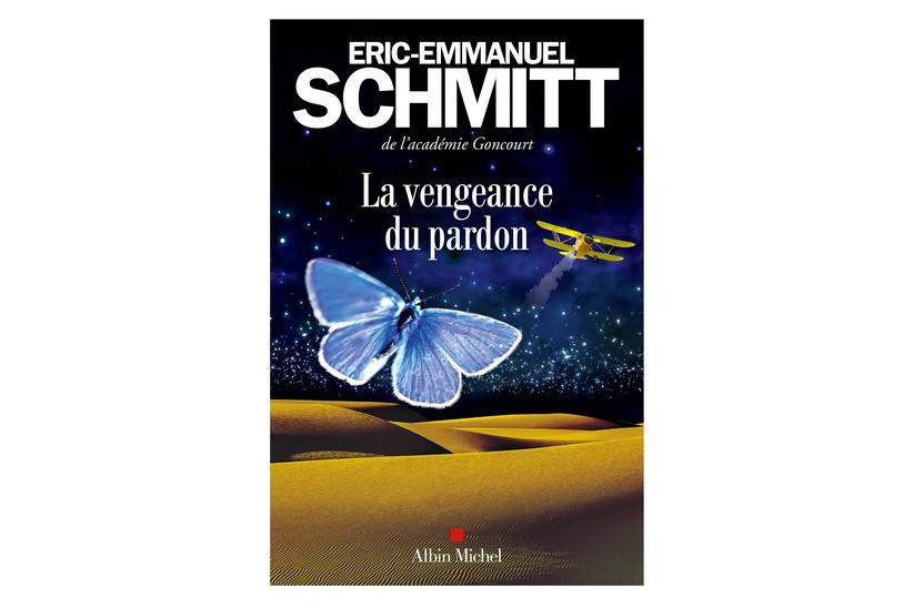 La vengeance du pardon,d'Éric-Emmanuel Schmitt... (IMAGE FOURNIE PAR ALBIN MICHEL)