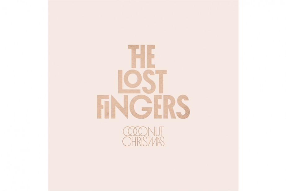 Coconut Christmas, des Lost Fingers... (Image fournie par L-A Be)