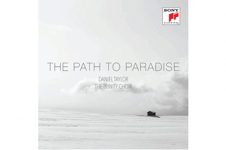 The Path to Paradise, de Daniel Taylor et The... (Image fournie par Sony Classical)