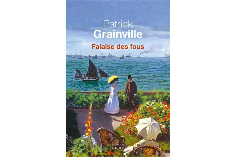 Falaise des fous, dePatrick Grainville... (image fournie par les Éditions du Seuil)