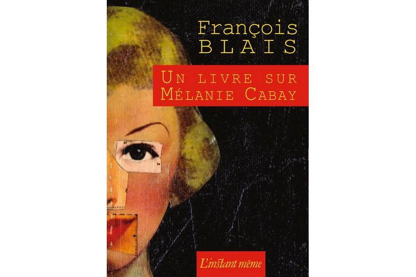 Un livre sur Mélanie Cabay... (image fournie par L'instant même)