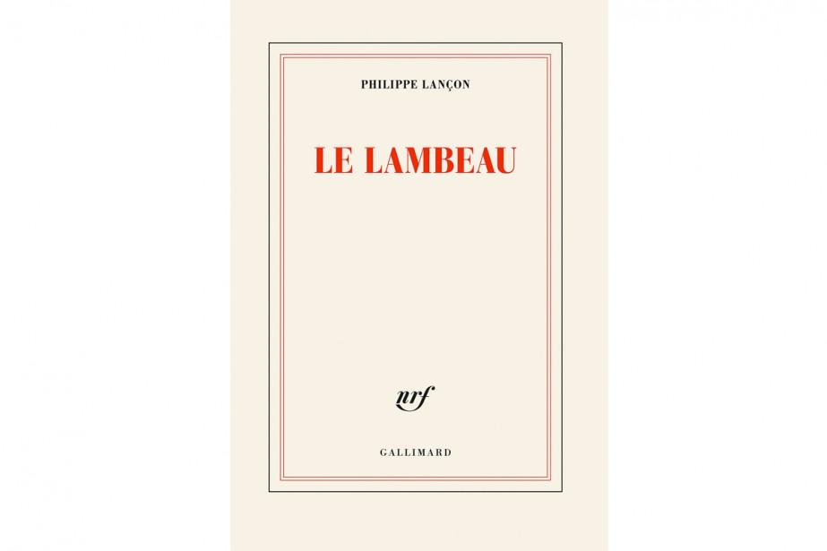Le lambeau, de PhilippeLançon... (Image fournie par Gallimard)