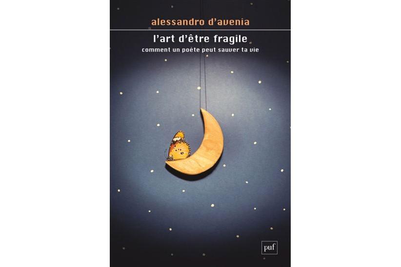 L'art d'être fragile-Comment un poète peut sauver ta... (Image fournie par Presses universitaires de France)