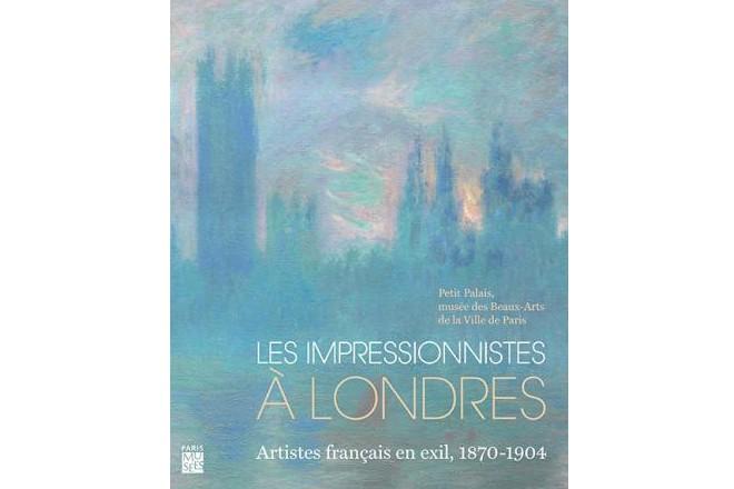 L'affiche de l'exposition Les Impressionnistes à Londres... (Photo tirée de la page Facebook du Petit Palais)