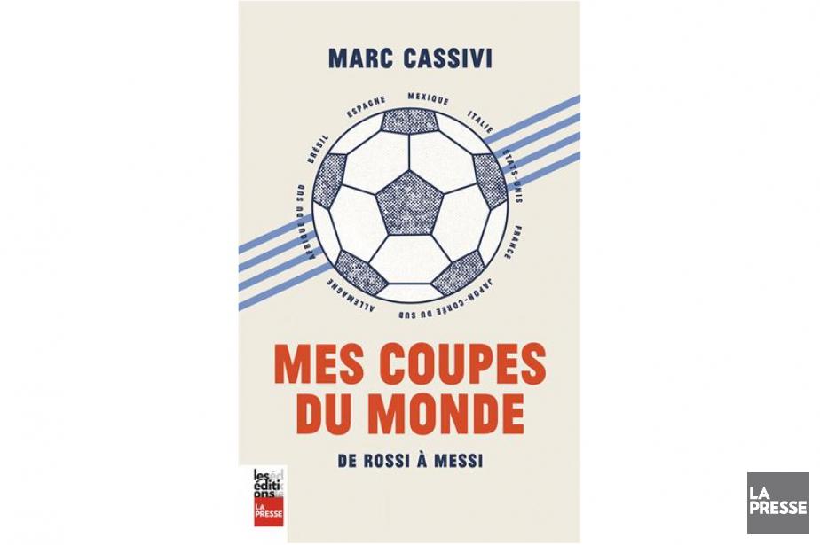 Mes coupes du monde-De Rossi à Messi... (image fournie par Les Éditions La Presse)